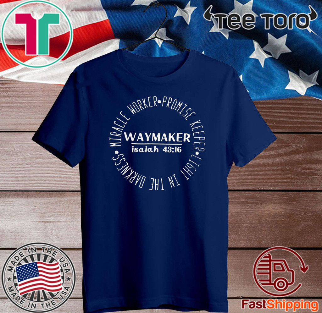 Miracle Worker Promise Keeper Waymaker 2020 T-Shirt