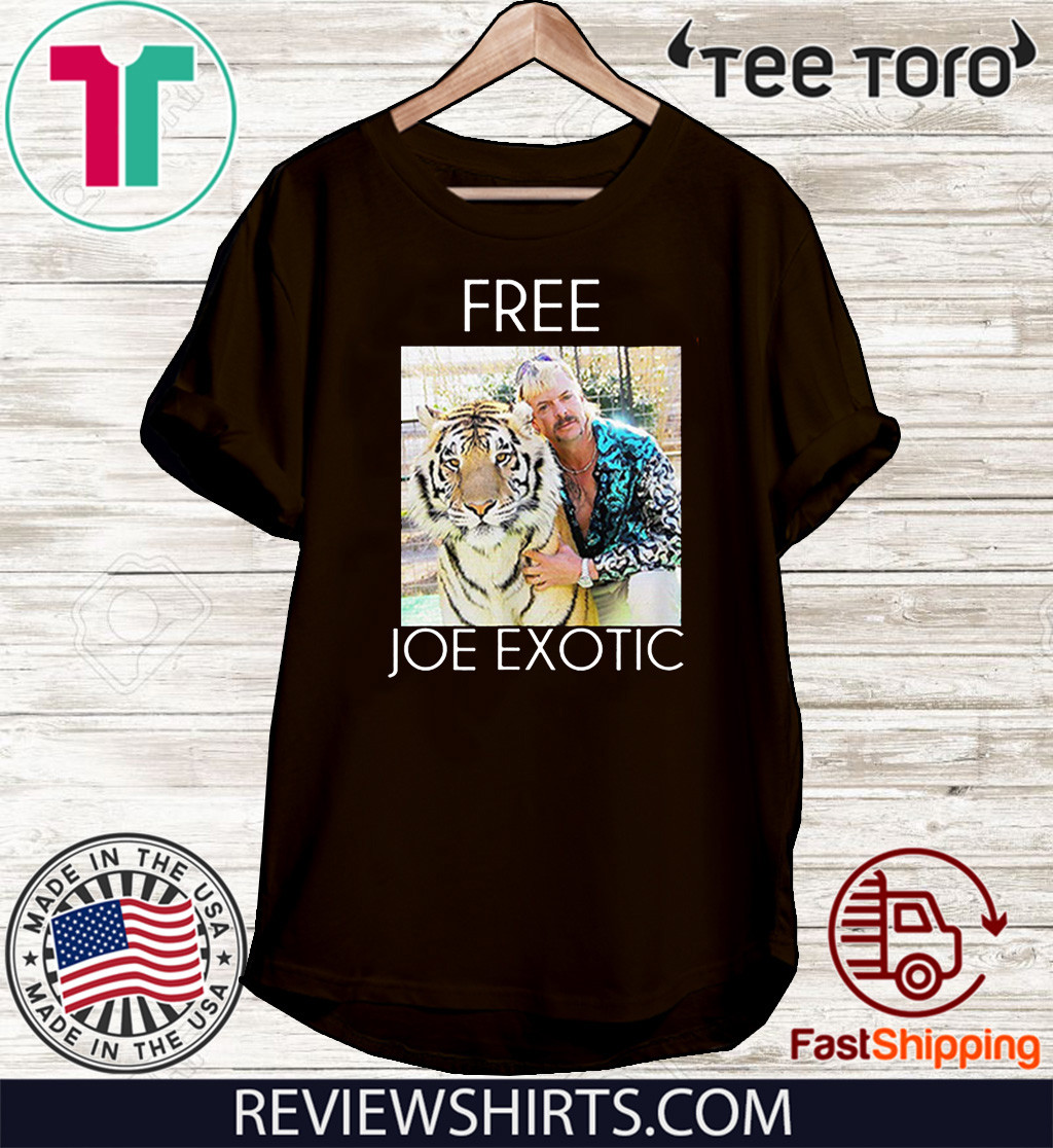 Free Joe Exotic Tee Shirts Tiger King