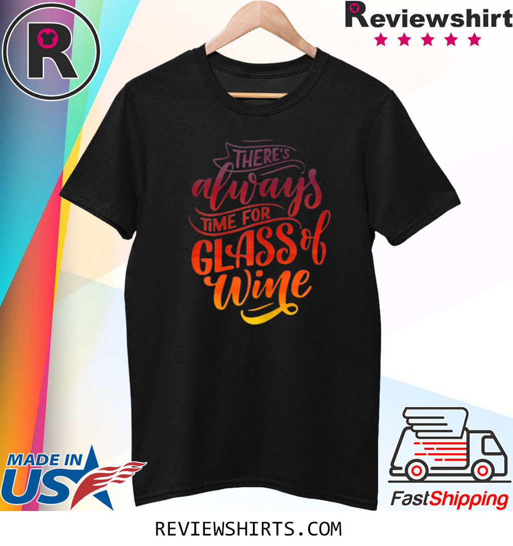 Time For Wine Shirt Mother's Day T-Shirt