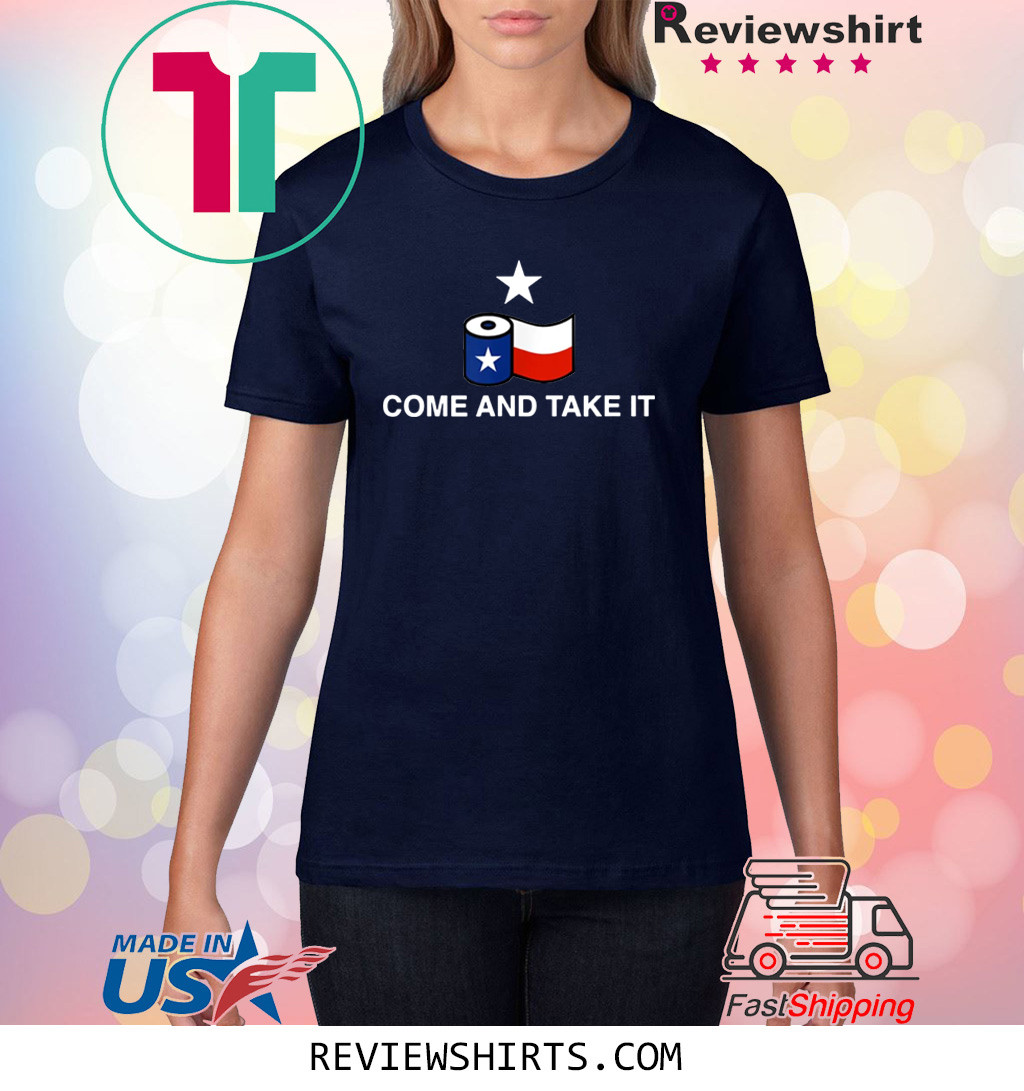 Toilet Paper Come and Take It Texas Flag Shirt