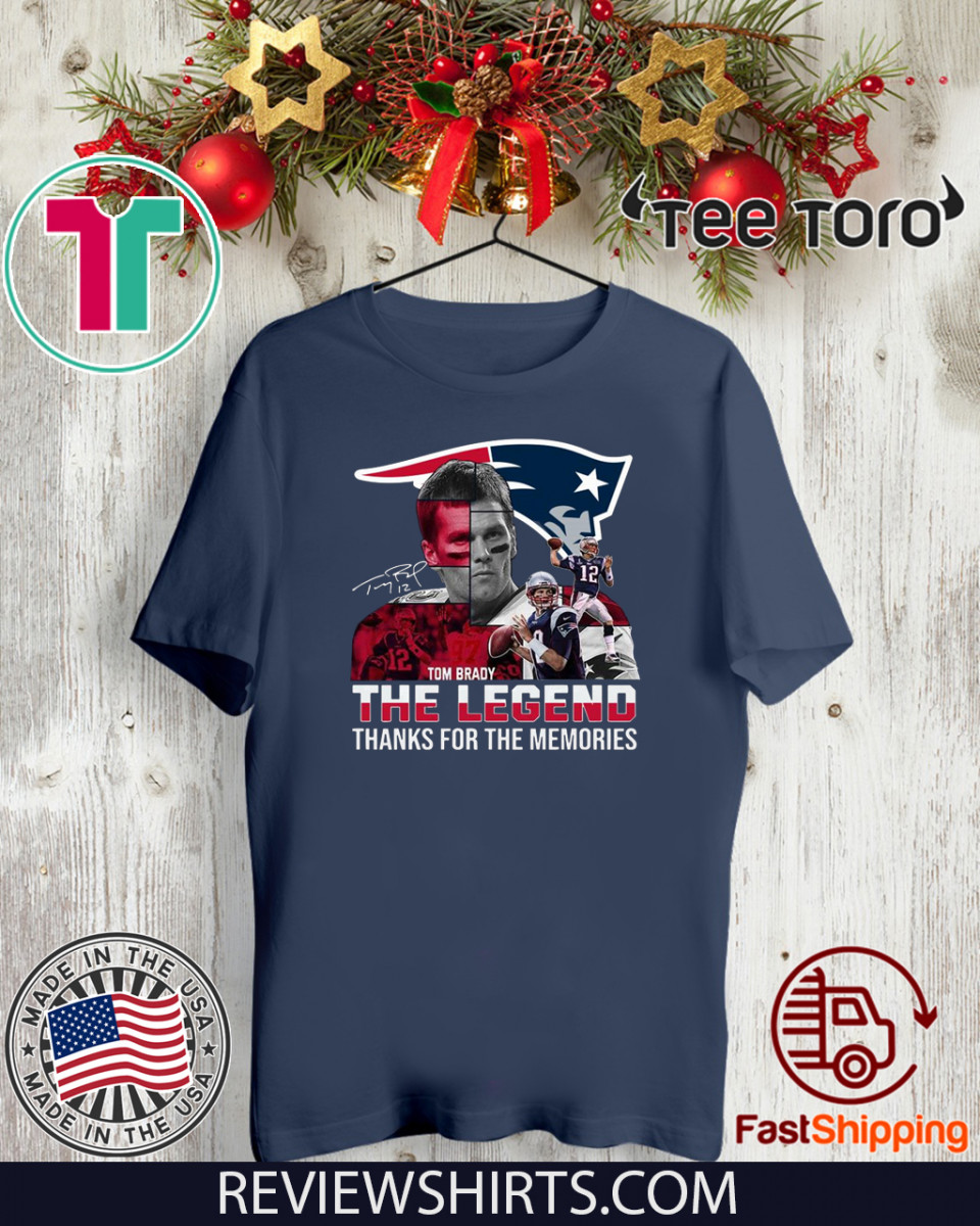 Tom Brady the legends thanks for the memories For T-Shirt