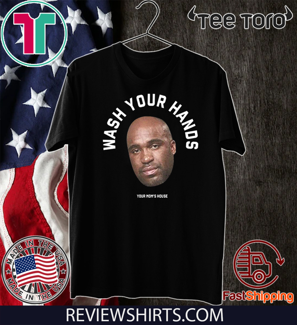 Tom Segura Wash Your Hands T-Shirt
