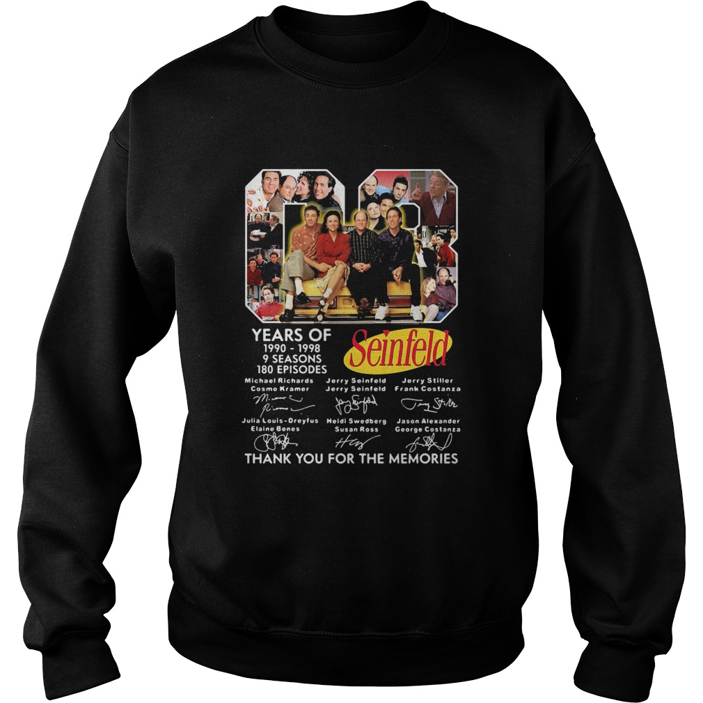 08 years of 1990 1998 9 seasons 180 episodes seinfeld thank you for the memories signatures  Sweatshirt