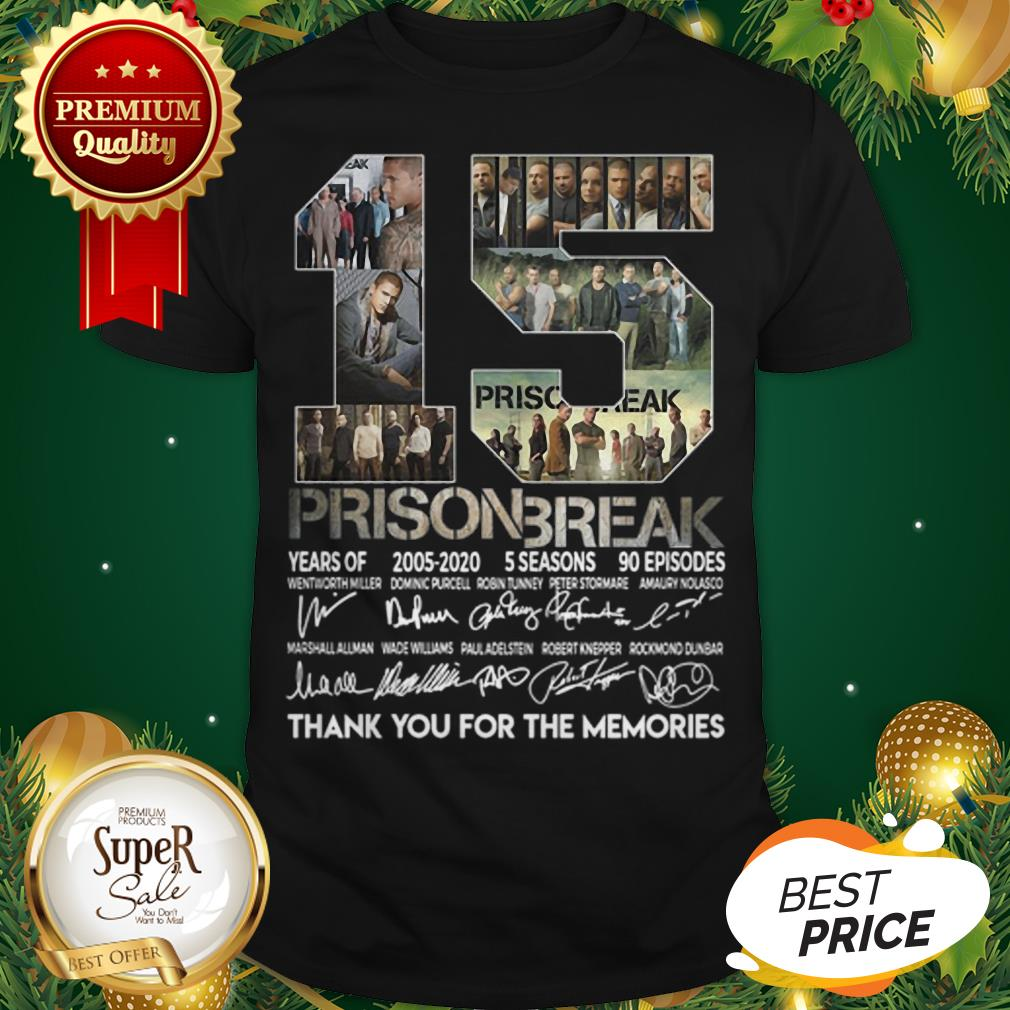 15th Years Of Prison Break 2005-2020 Signature Thank You For Memories Shirt